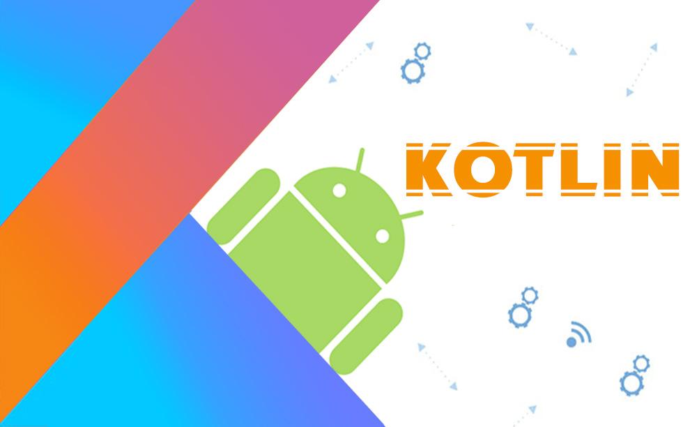 کاتلین , Kotlin ,اندروید,اپلیکیشن,android, طراحی اپلیکیشن , برنامه نویسی, موبایل , cross platform