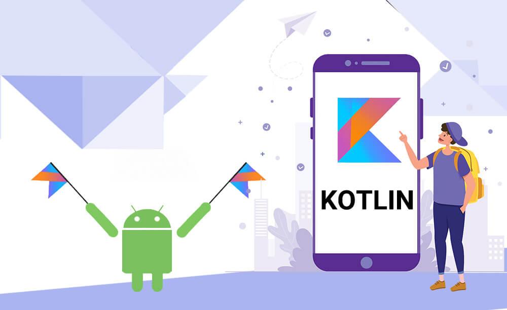 کاتلین , Kotlin ,اندروید,اپلیکیشن,android, طراحی اپلیکیشن , برنامه نویسی