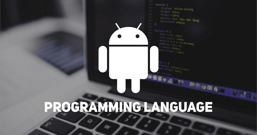 آموزش زبان های برنامه نویسی اندروید ,اندروید ,جاوا ,کاتلین ,سی پلاس پلاس, سی شارپ ,کرونا, فون گپ, برنامه های اندرویدی, بیسیک, اندروید, آموزش جاوا ,آموزش کاتلین